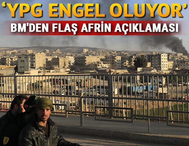 BMden flaş Afrin açıklaması: YPG, engel oluyor