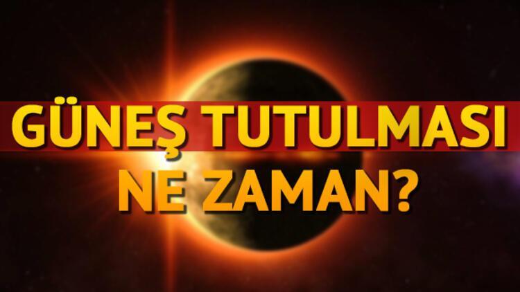 Tam Güneş Tutulması Bugün Saat Kaçta Güneş Tutulması Türkiyede