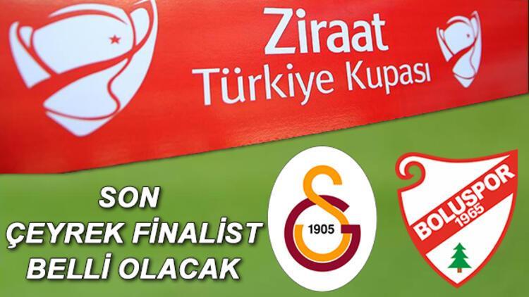 Galatasaray Boluspor Türkiye Kupası Maçı Ne Zaman Saat Kaçta Hangi