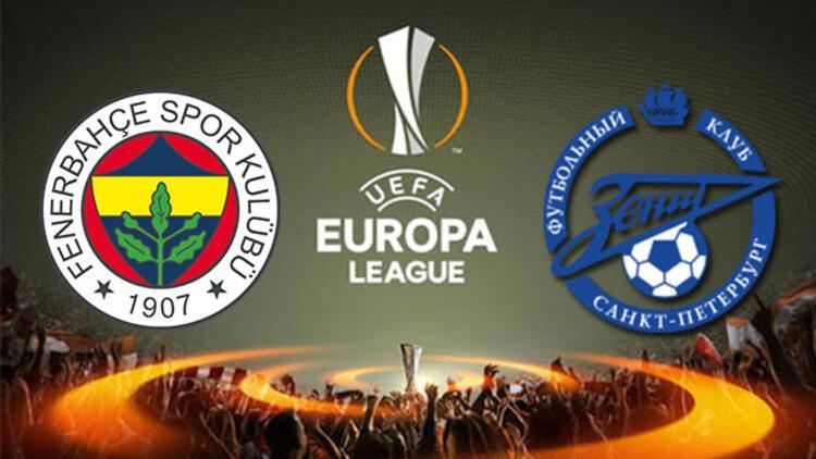 Fenerbahçe Zenit Ne Zaman: Fenerbahçe Zenit UEFA Avrupa Ligi Maçı Ne Zaman Saat Kaçta