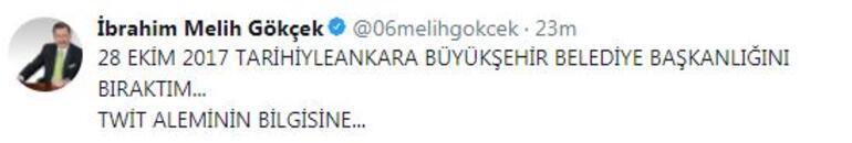 Son dakika: Melih Gökçekten istifa sonrası ilk tweet