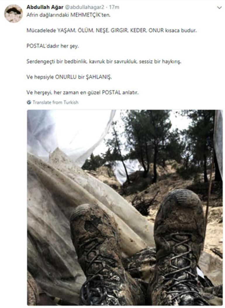 Abdullah Ağar paylaştı Afrinde operasyonda askerin postalı...