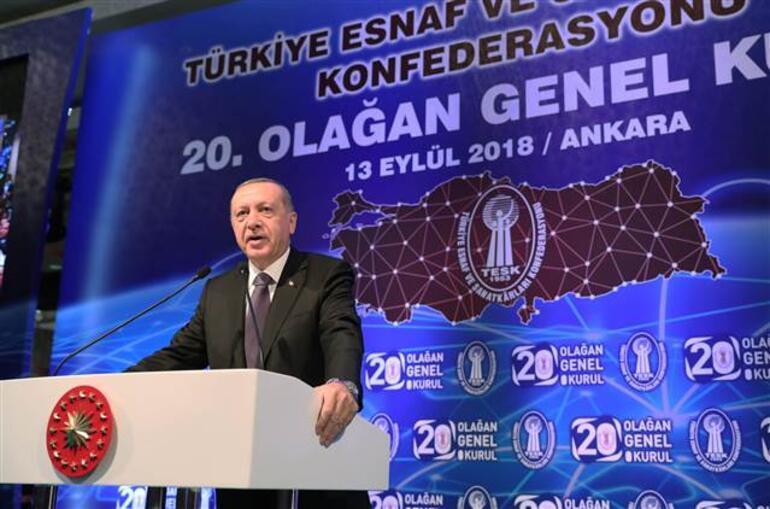 Erdoğan'dan TESK Genel Kurulu toplantısında flaş açıklamalar