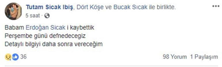 Erdoğan Sıcak hayatını kaybetti