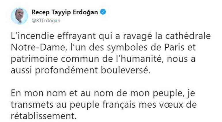 Cumhurbaşkanı Erdoğan: Notre Dame Katedralini tahrip eden korkunç yangın bizi de derinden sarstı