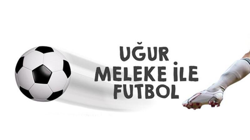 Trabzonspor - Galatasaray Maçı öncesi Uğur Meleke yorumu