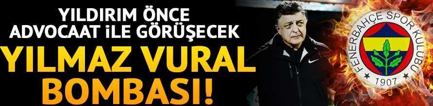 Fenerbahçede Yılmaz Vural sürprizi