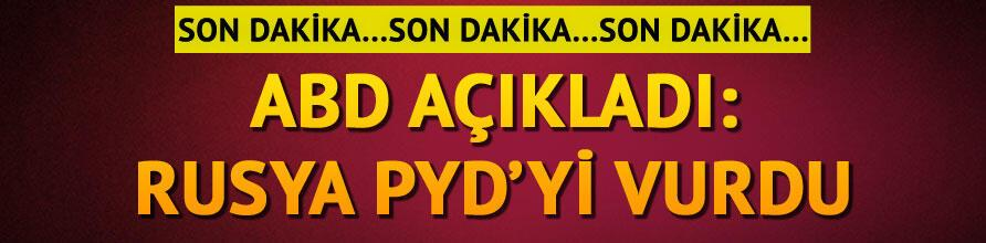 ABD açıkladı... Rus uçakları YPGyi vurdu