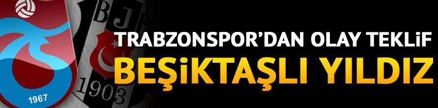 Trabzonspora bir Beşiktaşlı daha Olay teklif...