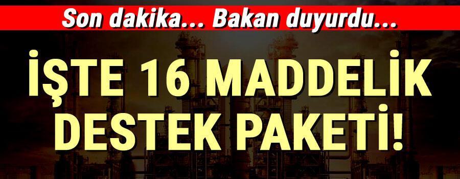Sanayi Bakanı Varanak 16 maddelik destek paketi açıkladı