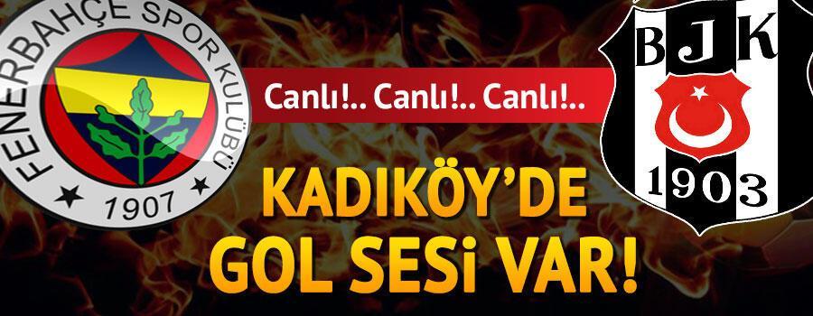 CANLI | Fenerbahçe 0-0 Beşiktaş