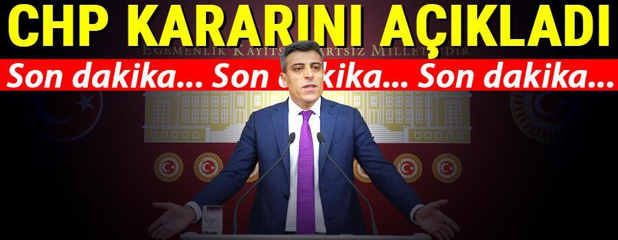 Son dakika... CHP Öztürk Yılmaz hakkında kararını verdi.