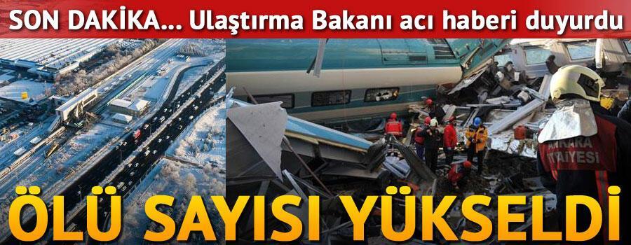 Son dakika... Ulaştırma Bakanı açıkladı. Ankaradaki YHT kazasında ölü sayısı arttı