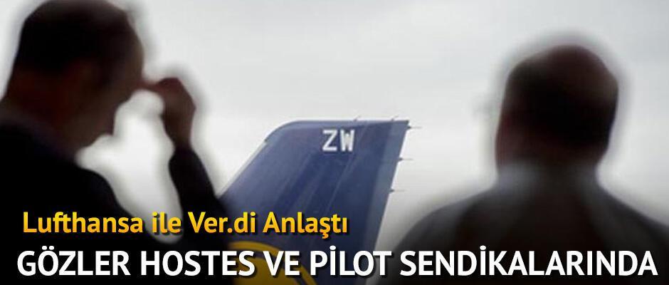 Lufthansa ile Ver.di anlaştı! Gözler pilot ve hostes sendikalarında