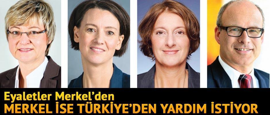 Eyaletler Merkel'den Merkel ise Türkiye'den yardım istiyor