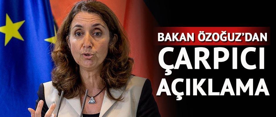 Bakan Özoğuz'dan çarpıcı açıklama