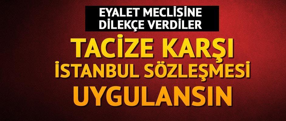 Tacize karşı İstanbul Sözleşmesi uygulansın