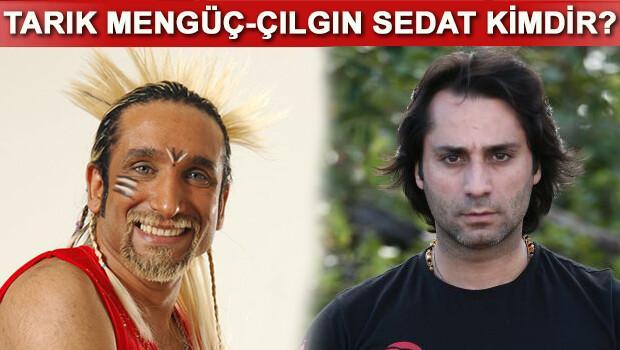 Sedat Kapurtu Çılgın Sedat ve Tarık Mengüç kimdir Kaç yaşındadır