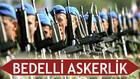 Bedelli Askerlik Ahmet Davutoğlu Açıklaması ve Bedelli Askerlik Şartları