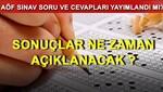 AÖF final sonuçları ne zaman açıklanır Sınav sonuçları hakkında resmi açıklama