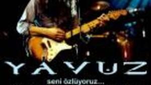 11 MAYIS: Yavuz Çetin anma gecesi