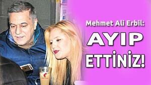 Mehmet Ali Erbil: Ayıp Ettiniz!