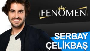 Fenomen yarışmacısı Serbay Çelikbaş kimdir?