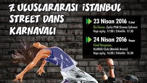 7. Uluslararası İstanbul Street Dans Karnavalı için geri sayım başladı