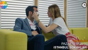 İstanbul Sokakları 7.bölüm fragmanında şok gerçek!