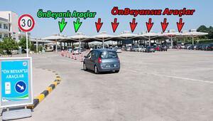 Ön beyan yaptıran sürücü sınır kapılarından daha hızlı geçiyor