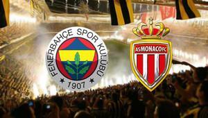 Fenerbahçe Monaco maçı ne zaman saat kaçta hangi kanalda?