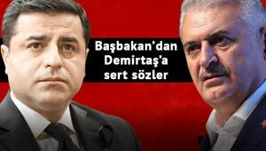 Başbakan Yıldırım'dan Demirtaş'a sert sözler: Almanya'dan konuşacağına Tanışık köyünde konuş...