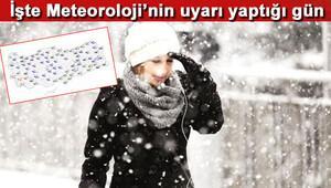 Meteorolojiden son açıklama... Haftaya kar geliyor