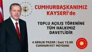 Cumhurbaşkanı Erdoğan, 4 Aralıkta Kayseride