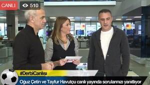 Oğuz Çetin ve Tayfur Havutçudan Fenerbahçe-Beşiktaş derbisi analizi