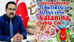 Ekici: Vatanına, bayrağına sahip çıkan aziz Türk milletini Türk Lirası'na sahip çıkmaya davet ediyoruz