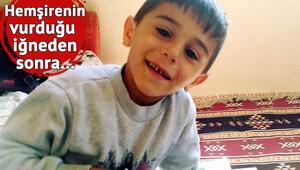 İğneden sonra fenalaşan minik Yalçın Efe, hastanede öldü