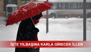 Yılbaşında havalar nasıl olacak 31 Aralık günü kar yağacak mı Meteorolojiden açıklama...