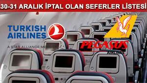 THY ve Pegasus 29-30-31 Aralık iptal edilen uçak seferleri