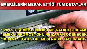 Emekliye maaş zammı 2017de ne kadar olacak Başbakan Binali Yıldırım açıkladı...