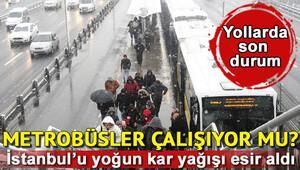 İstanbulda metrobüsler seferleri çalışıyor mu İstanbul Metrobüs hattında son durum