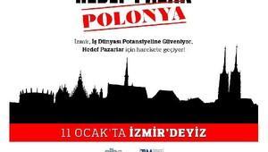 İzmir Polonyayı hedef pazar belirledi