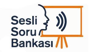 Görme engelliler için 'Sesli Soru Bankası'