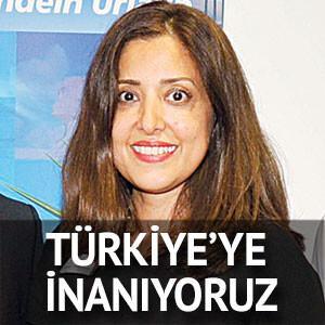 Türkiye'ye inanıyoruz