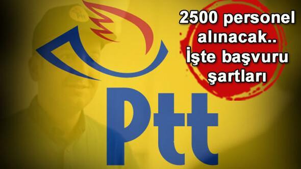 PTT 2500 personel alacak.. PTT personel alımları ne zaman yapılacak