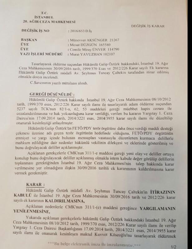 Mahkemeden, Galip Öztürk için 'infaz durdurma' kararı