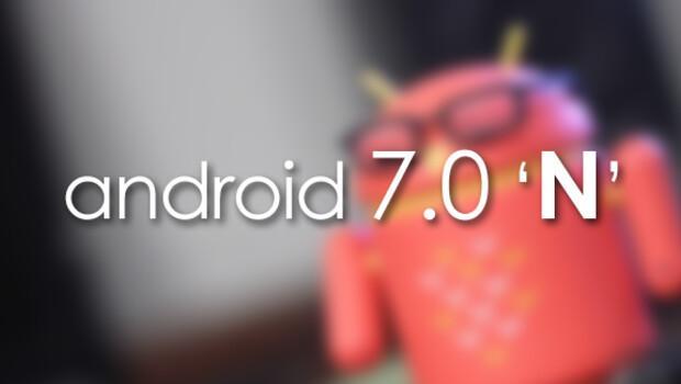 Android 7.0 Nnin ilk görüntüleri ortaya çıktı