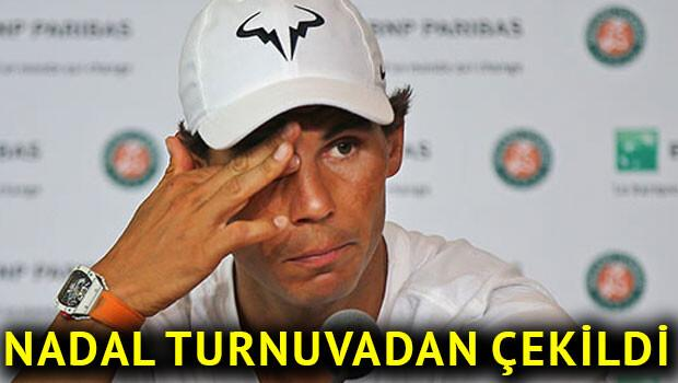 Nadal, Fransa Açık'tan çekildi!