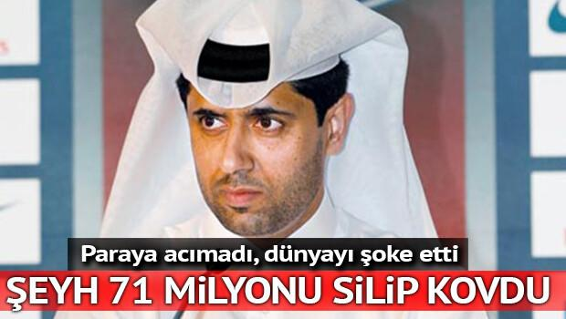 Şeyh Al-Khelaifi 71 milyonu silip kovdu
