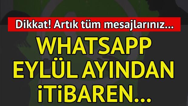 Dikkat! Whatsapp çok yakında tüm mesajlarınızı...